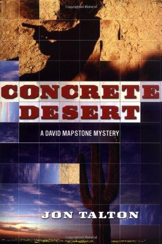 9780312269531: Concrete Desert: A David Mapstone Mystery