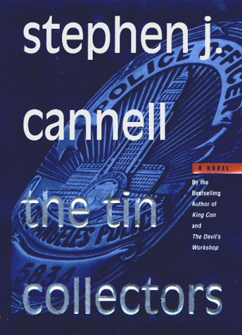 The Tin Collectors.: CANNELL, Stephen J.