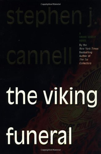 THE VIKING FUNERAL: A SHANE SCULLY NOVEL: STEPHEN J. CANNELL