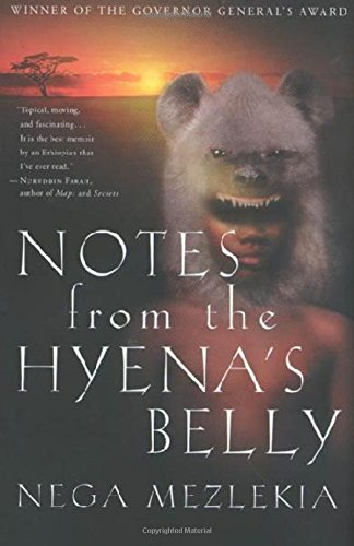 Notes from the Hyena's Belly : An Ethiopian Boyhood