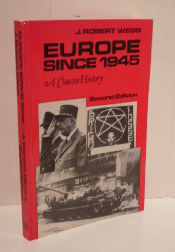 9780312270223: Europe since 1945: A concise history
