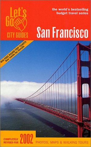 9780312270544: Lets Go 2002 San Francisco: City Guide (Let's Go: San Francisco)