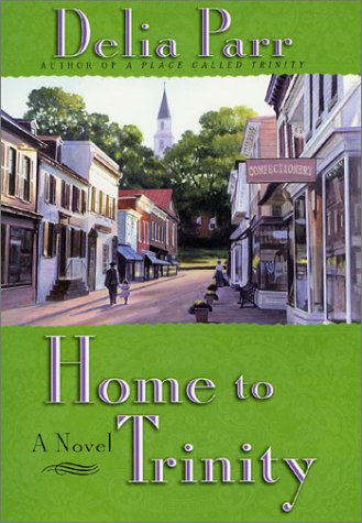 9780312270988: Home to Trinity: A Novel