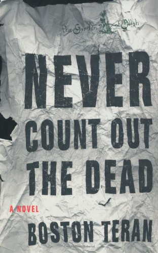 Never Count Out the Dead: Teran, Boston