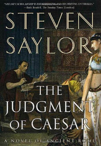 The Judgment of Caesar: A Novel of Ancient Rome (Novels of Ancient Rome) (0312271190) by Steven Saylor