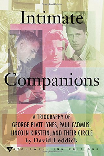 9780312271275: Intimate Companions: A Triography of George Platt Lynes, Paul Cadmus, Lincoln Kirstein, and Their Circle