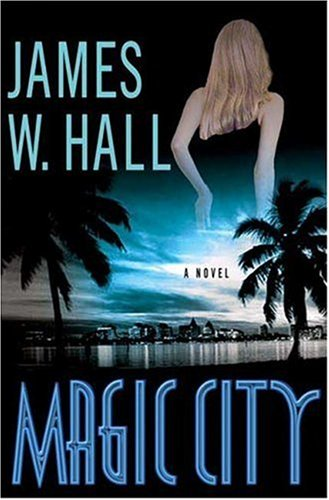 Magic City: Hall, James W.