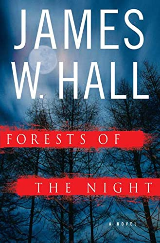 FORESTS OF THE NIGHT (SIGNED): Hall, James W.