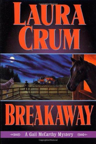 Breakaway: Crum, Laura