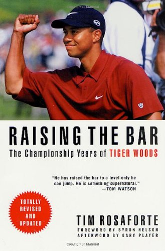 9780312272128: Raising the Bar : The Championship Years of Tiger Woods