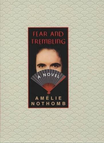 Fear & Trembling: Amelie Nothomb