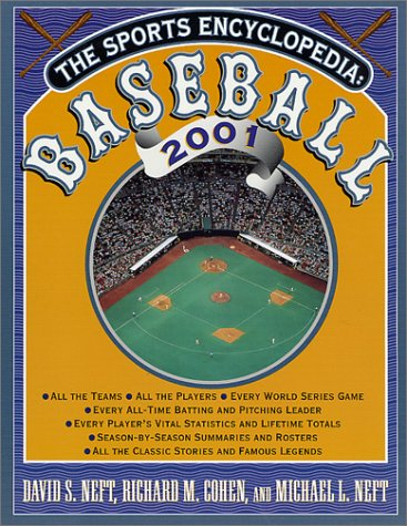 9780312272258: The Sports Encyclopedia: Baseball 2001