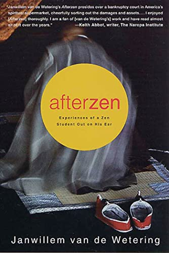 9780312272616: Afterzen: Experiences of a Zen Student Out on His Ear