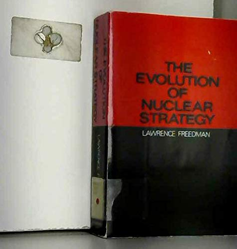 9780312272708: The Evolution of Nuclear Strategy