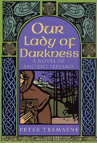 9780312272951: Our Lady of Darkness: A Celtic Mystery