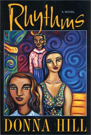 Rhythms: A Novel: Donna Hill