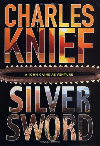 Silversword (John Caine Mysteries)