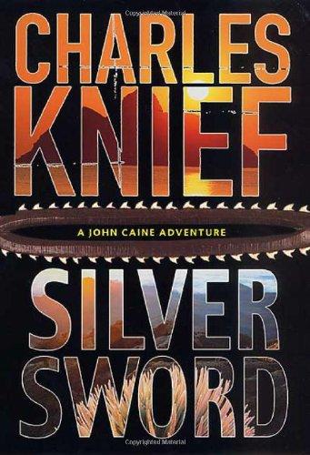 9780312273026: Silversword (John Caine Mysteries)