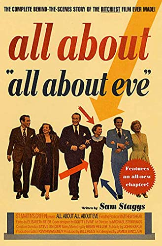 9780312273156: All About All About Eve: The Complete Behind-the-Scenes Story of the Bitchiest Film Ever Made!