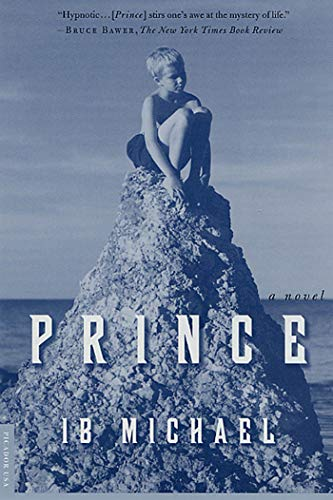 9780312273255: Prince: A Novel
