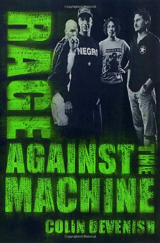 9780312273262: Rage Against the Machine