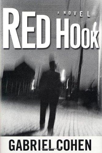 Red Hook ***SIGNED***: Gabriel Cohen