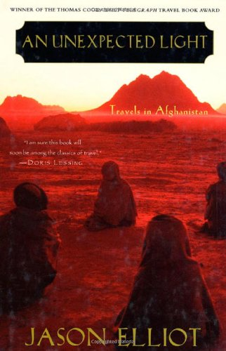 9780312274597: An Unexpected Light: Travels in Afghanistan