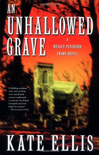 9780312274603: An Unhallowed Grave (Wesley Peterson Crime Novels)