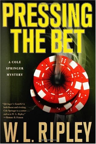 9780312274610: Pressing the Bet