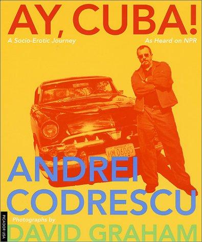 9780312274719: Ay, Cuba!: A Socio-Erotic Journey