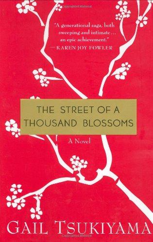 The Street of a Thousand Blossoms (0312274823) by Gail Tsukiyama