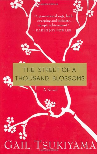 The Street of a Thousand Blossoms: GAIL TSUKIYAMA