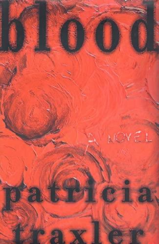 9780312274849: Blood: A Novel