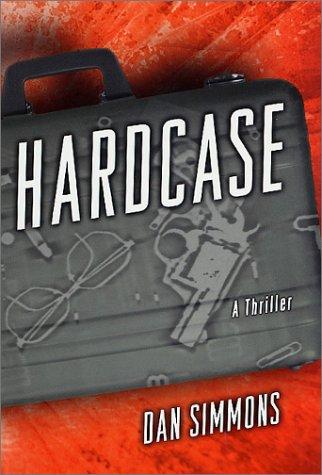 Hardcase: Simmons, Dan
