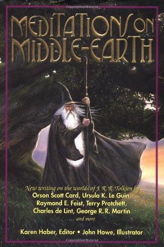 Meditations on Middle-Earth. Karen Huber, Editor. John Howe, Illustrator.: HABER, Karen: