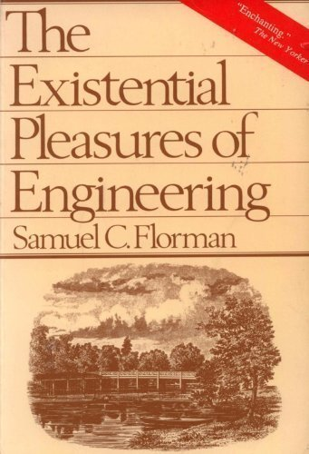 9780312275464: The Existential Pleasures of Engineering