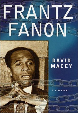 9780312275501: Frantz Fanon: A Biography