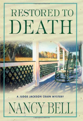 9780312276560: Restored to Death: A Judge Jackson Crain Mystery