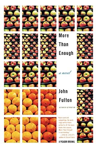 More Than Enough: A Novel: Fulton, John
