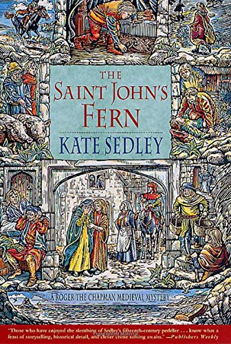 The Saint John's Fern: A Roger the: Sedley, Kate