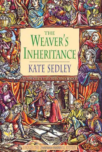 The Weaver's Inheritance (Roger the Chapman Medieval: Sedley, Kate