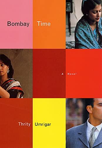 9780312277161: Bombay Time: A Novel