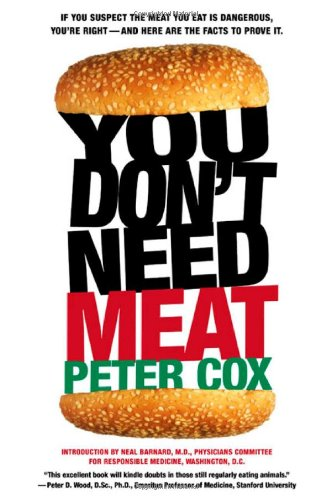 9780312277611: You Don't Need Meat