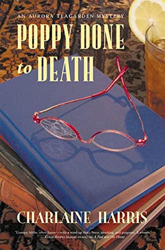 9780312277642: Poppy Done to Death (Aurora Teagarden Mysteries, Book 8)