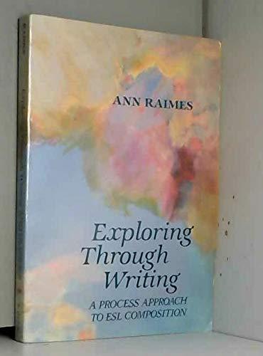 9780312277697: Exploring through Writing