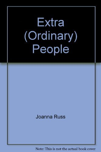 Extra (Ordinary) People (0312278071) by Joanna Russ