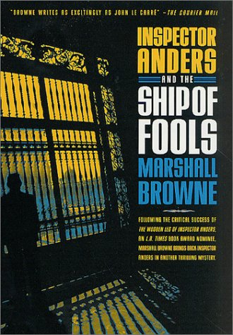 Inspector Anders and the Ship of Fools (Inspector Anders Mysteries Series) (0312278217) by Browne, Marshall