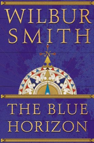 9780312278243: Blue Horizon (Smith, Wilbur)