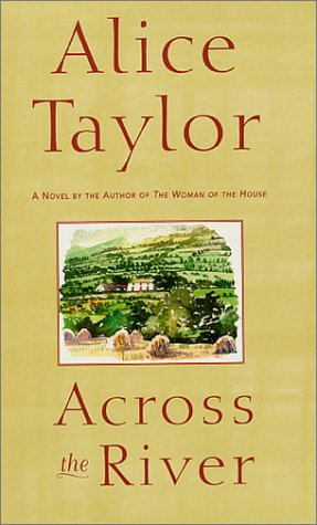 Across the River: Taylor, Alice