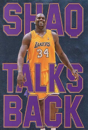 9780312278458: Shaq Talks Back: The Uncensored Word on My Life and Winning in the NBA